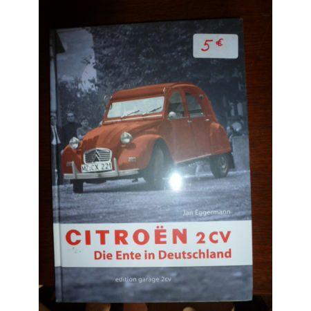 Citroën 2CV : Die Ente in Deutschland - Livre Allemand