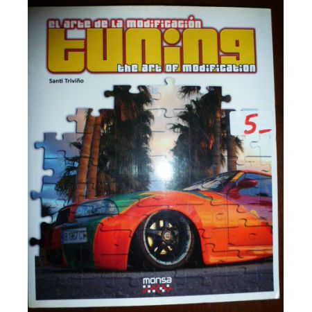 Tuning : The Art of Modification - Livre Anglais-Espagnol