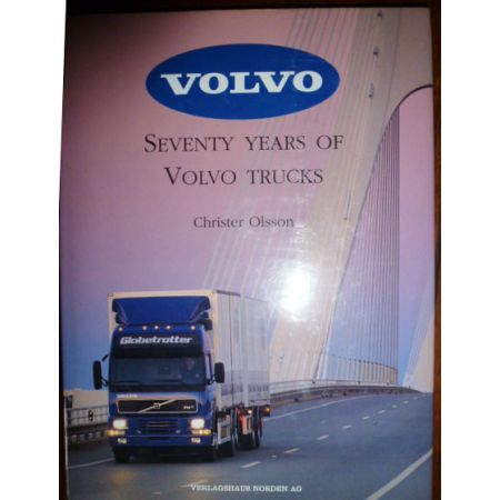 70 Years of Volvo Trucks - Livre Anglais