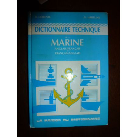 Dictionnaire technique de la marine - Livre
