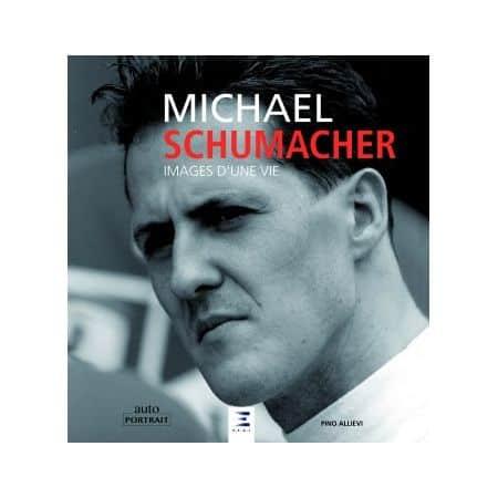 Michael Schumacher, images d'une vie - Livre