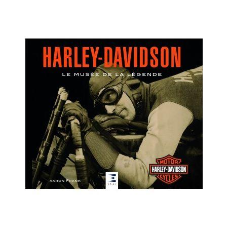 Harley-Davidson, le musée de la légende - Livre 2019