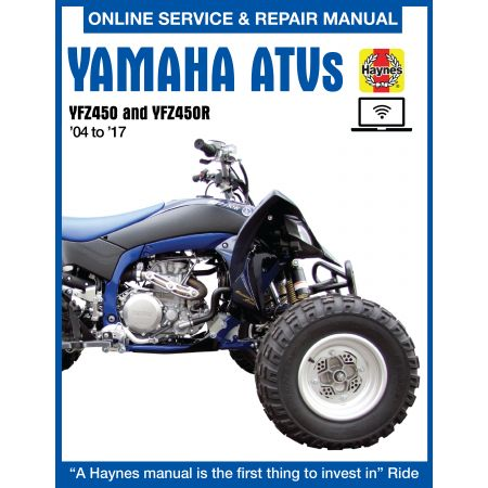 YFZ450 and YFZ450R ATVs 04-17 Revue technique Haynes YAMAHA Anglais