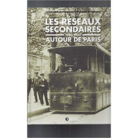 les réseaux secondaires Paris 80-50 - Livre