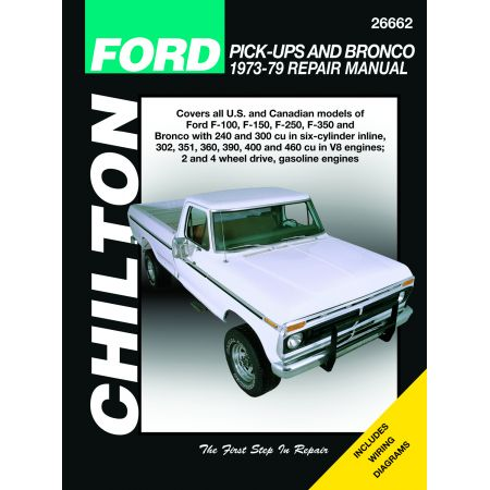 PICK-UPS & BRONCO 73-79 Revue Technique Chilton FORD Anglais