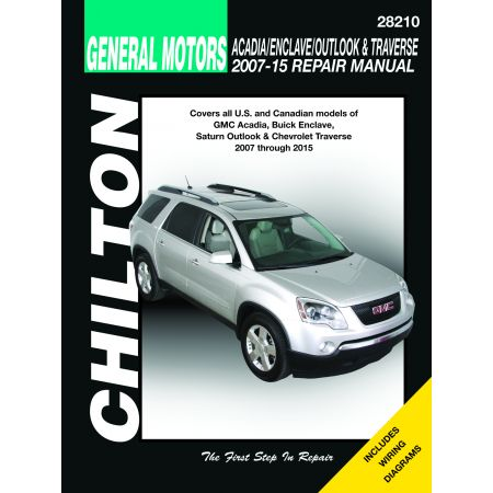 ACADIA,ENCLAVE,OUTLOOK & TRAVERSE 07-15 Revue Technique Chilton GM Anglais