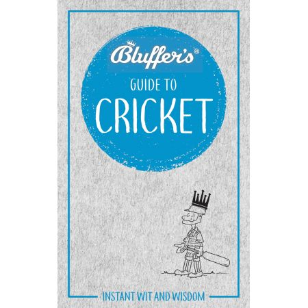 BLUFFER'S GUIDE TO CRICKET Revue Technique Anglais