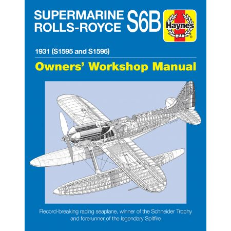 SUPERMARINE S6B SEAPLANE MANUAL Revue Technique Anglais