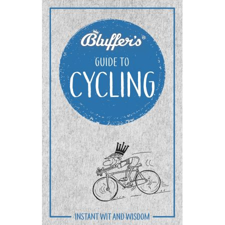 BLUFFER'S GUIDE TO CYCLING  Revue Technique Anglais