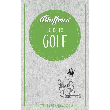 BLUFFER'S GUIDE TO GOLF Revue Technique Anglais