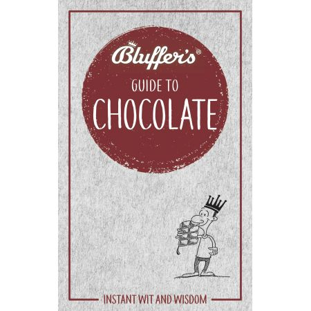 BLUFFER'S GUIDE TO CHOCOLATE Revue Technique Anglais