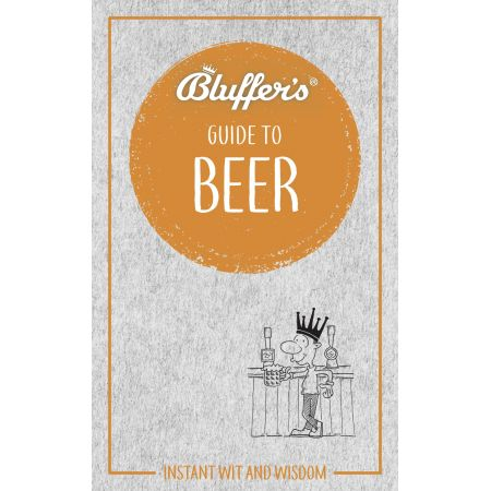 BLUFFER'S GUIDE TO BEER Revue Technique Anglais