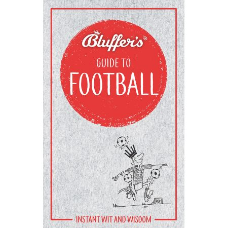 BLUFFER'S GUIDE TO FOOTBALL Revue Technique Anglais