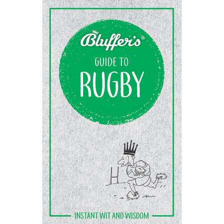 BLUFFER'S GUIDE TO RUGBY Revue Technique Anglais
