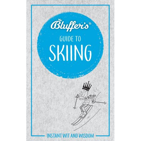 BLUFFER'S GUIDE TO SKIING Revue Technique Anglais