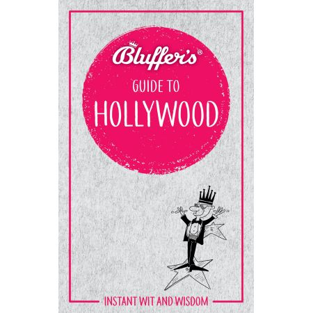 BLUFFER'S GUIDE TO HOLLYWOOD Revue Technique Anglais