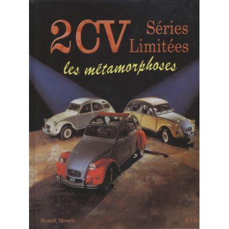 2CV Séries Limitées - Les métamorphoses - Livre