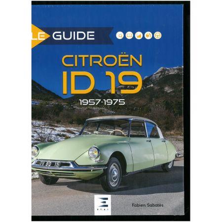 Guide Citroën ID 19 57-75 - Livre