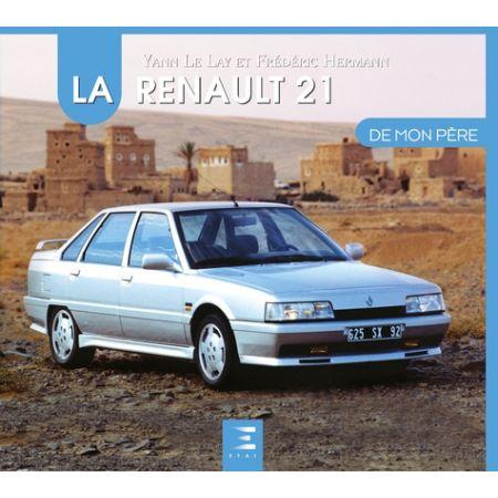 La RENAULT 21 De mon père - Livre