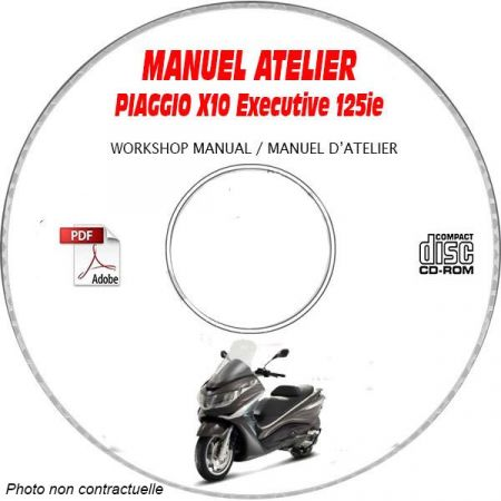 X10 EXECUTIVE 125ie ABS -13 Manuel Atelier PIAGGIO CDROM FR