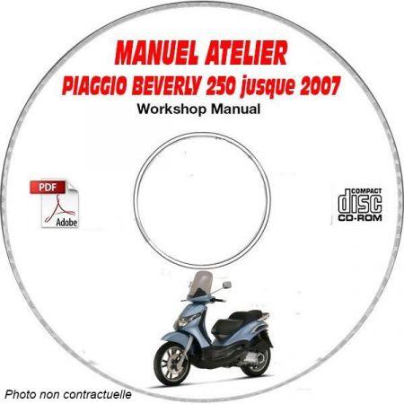 BEVERLY 250 -07 Manuel Atelier CDROM PIAGGIO FR
