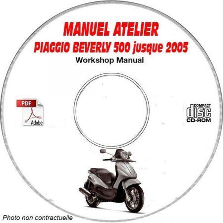 BEVERLY 500 -05 Manuel Atelier CDROM PIAGGIO FR