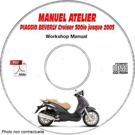 BEVERLY CRUISER 500ie -05 Manuel Atelier CDROM PIAGGIO FR