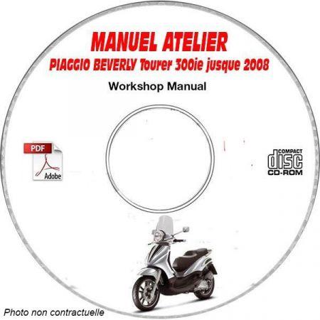 BEVERLY TOURER 300ie -08 Manuel Atelier CDROM PIAGGIO FR