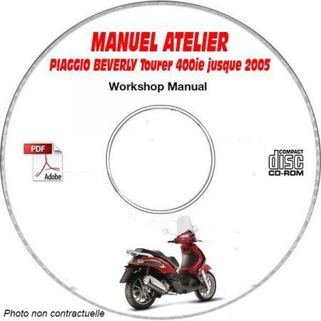 BEVERLY TOURER 400ie -05 Manuel Atelier CDROM PIAGGIO FR