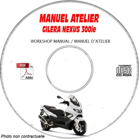 NEXUS 300ie Euro 3 08- Manuel Atelier CDROM GILERA FR
