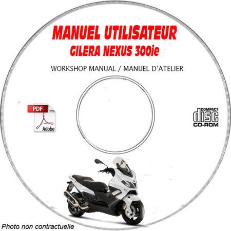 NEXUS 300ie -07 Manuel Utilisateur CDROM GILERA FR