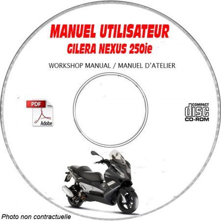 NEXUS 250 -07 Manuel utilisation CDROM GILERA FR