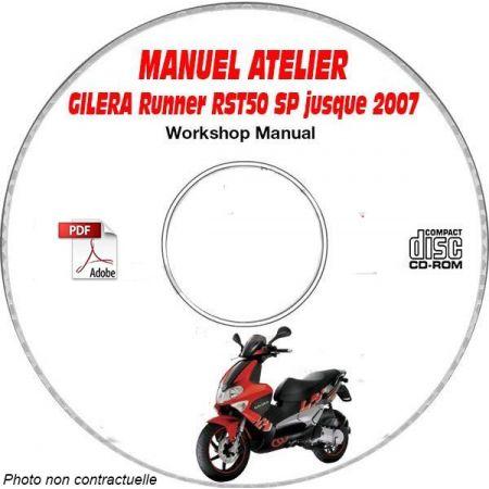 RUNNER RST 50 SP -07 Manuel Atelier CDROM GILERA FR