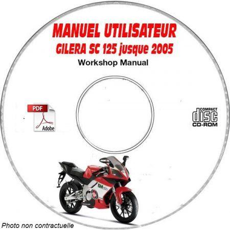 SC 125 -05 Manuel Utilisateur CDROM GILERA FR
