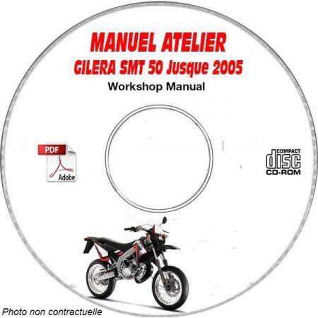 SMT 50 -05  Manuel Atelier CDROM GILERA FR