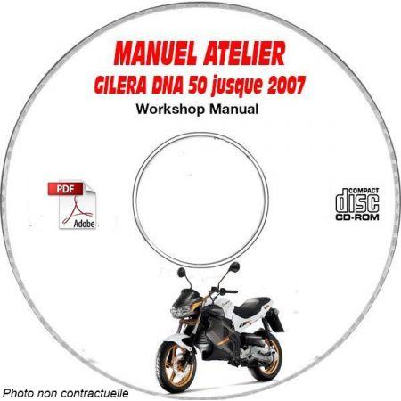DNA 50 -07 Manuel Atelier CDROM GILERA FR