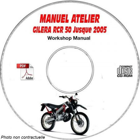 RCR 50 -05  Manuel Atelier CDROM GILERA FR