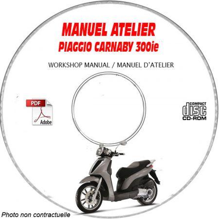 CARNABY CRUISER 300ie -08 Manuel Atelier CDROM PIAGGIO FR