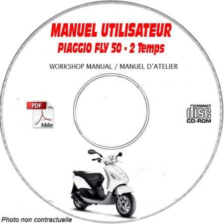 FLY 50 2 Temps -07 Manuel Utilisateur PIAGGIO CDROM FR