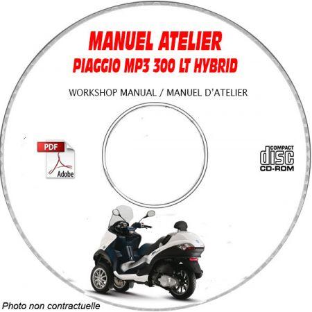 MP3 300 LT Hybrid - Manuel Atelier PIAGGIO CDROM Revue technique
