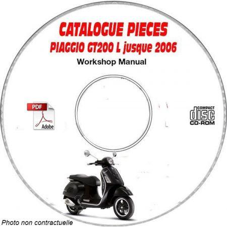 GT 200 L -06 Catalogue Pièces CDROM PIAGGIO Anglais
