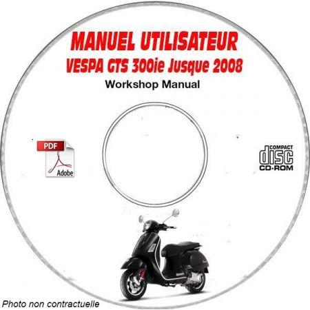 GTS 300ie -08 Manuel Utilisateur CDROM VESPA FR