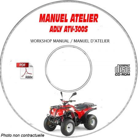 ATV-300S -06 Manuel Atelier CDROM ADLY Anglais