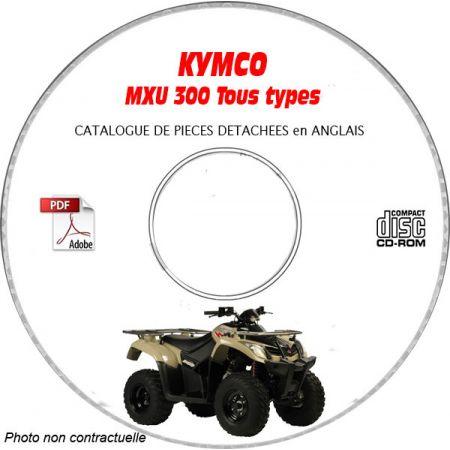 MXU 300 -05 Catalogue Pièces CDROM KYMCO Anglais