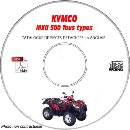 MXU 500 -08 Catalogue Pièces CDROM KYMCO Anglais