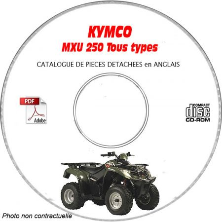 MXU 250 -05 Catalogue Pièces CDROM KYMCO Anglais