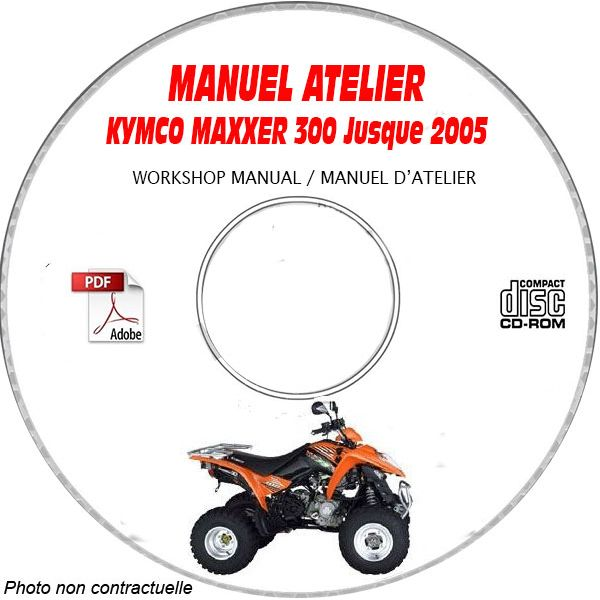 MAXXER 300 -05 Manuel Atelier CDROM KYMCO Anglais
