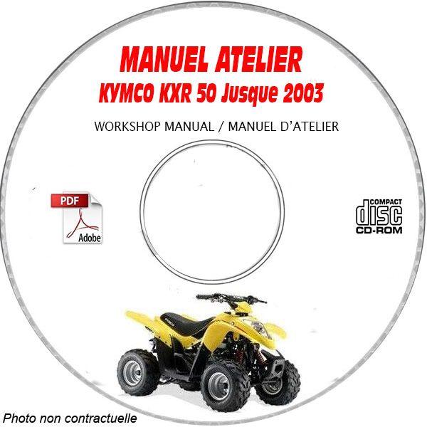 KXR 50 -03 Manuel Atelier CDROM KYMCO Anglais