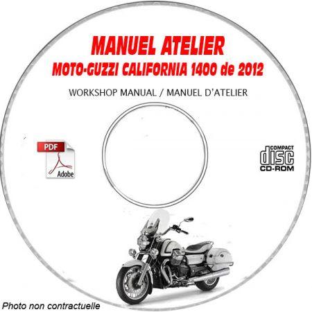 CALIFORNIA 1400 2012 Manuel Atelier CDROM MOTO-GUZZI FR