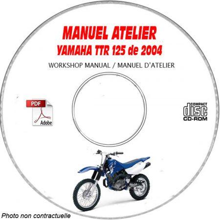 TTR 125 2004 Manuel Atelier CDROM YAMAHA FR